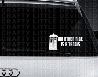 My Other Ride is a Tardis Decal