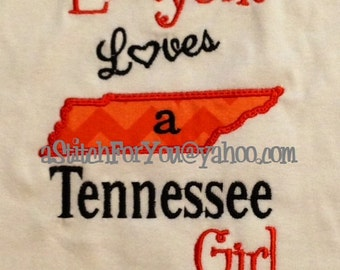 TENNESSEE State Applique, Everyone loves a Tennessee Girl - INSTANT Download Machine Embroidery Design by Carrie
