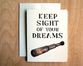 Keep Sight Of Your Dreams Card