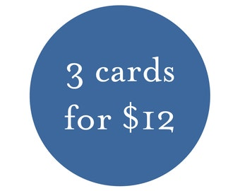 Bulk Card Discount - 3 cards for 12
