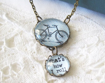 That's How I Roll Bicycle Antique Brass Necklace