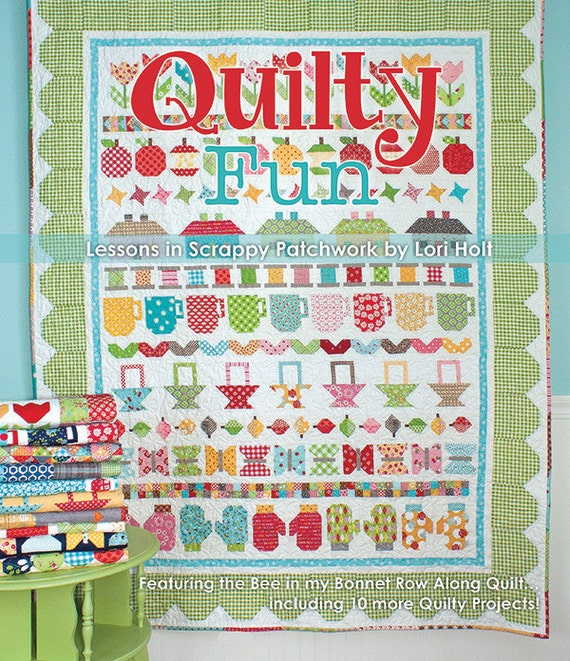 Quilty Fun book Lessons in Scrappy Patchwork It's Sew Emma Bee In My Bonnet Lori Holt