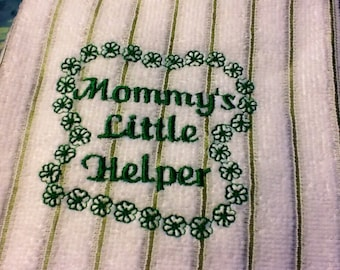 Embroidered Kitchen Towel, Saying ... Mommy's Little Helper ... White and green