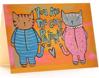 You Are The Cats Pajamas Card