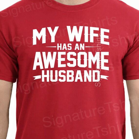 Wedding Day Gift Husband To Wife : ... shirt Valentines Day Wife Gift Funny Tshirt Husband Gift Father...