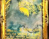 John 12:46 framed painting