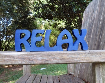 wood relax sign shelf sitter or wall hanging choice of colors