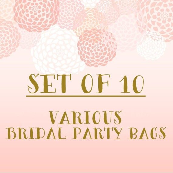 Set of 10+ Various Bridal Party Bags- Bulk Discount