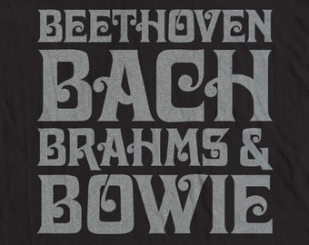 Four B's (Beethoven, Bach, Brahms & Bowie) T-shirt