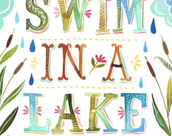 Swim in a Lake art print | Watercolor Lettering | Nature Wall Art | Outdoorsy Decor