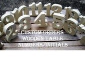 Custom Made Orders for wooden table numbers/initials