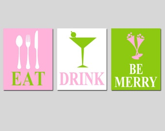 Eat, Drink and Be Merry - Set of Three Coordinating 8x10 Prints - Kitchen, Bar, Dining Room Decor - CHOOSE YOUR COLORS
