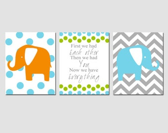 Elephant Nursery Art - First We Had Each Other, Then We Had You, Now We Have Everything - Set of Three 8x10 Prints - CHOOSE YOUR COLORS