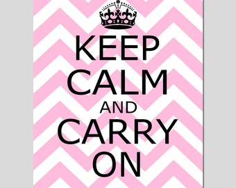 Teen Wall Art Keep Calm and Carry On Chevron Wall Art Teen Room Decor for Dorm - Modern Office Wall Art - CHOOSE YOUR COLORS