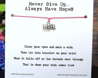 Never Give Up Always Have Hope - Hope Charm - Wish Bracelet - Shown In STRAWBERRY SMOOTHIE - Over 100 Different Colors Are Also Available