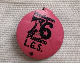 Vintage 1976 Preakness button