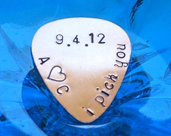 "Guitar Pick  ""i pick you"", date, and initials"