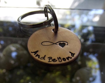 Love you to INFINITY And Beyond,  design your own copper Key chain