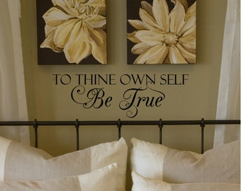 To Thine Own Self Be True Customizable Wall Decal