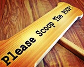 Please Scoop The Poop - Exterior Lawn Sign - Cedar Sign Black Colored Letters