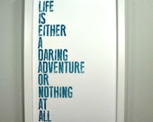 Life is Either a Daring Adventure or Nothing - Framed Print
