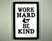 Work Hard & Be Kind - FRAMED Print