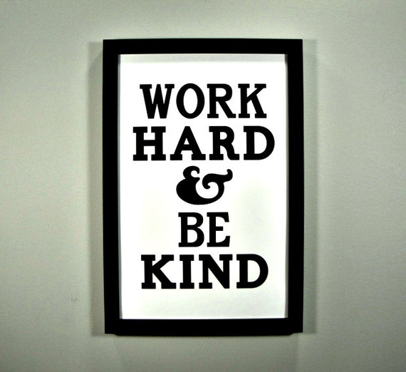 Work Hard & Be Kind FRAMED Print by CantonBoxCompany on Etsy