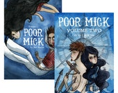 Poor Mick - Volume One and Two