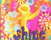 Inspirational Art Print, Shine, 6x6 Archival Reproduction, Yellow, Pink, Light Blue, Purple, Abstract