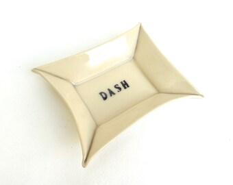dash  ...  hand built porcelain tray