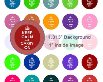 Keep Calm and Carry On Digital Collage Sheet - 1.313 Inch Circles for 1 Inch Buttons - Instant Download
