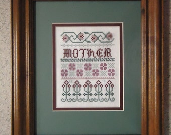 Mother Sampler - Cross Stitch Picture - Wall Decor