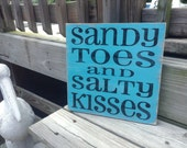 Beach Sign Sandy Toes Salty Kisses Turquoise Coastal Beach House Nautical Decor Nursery Decor