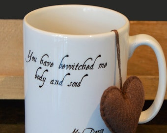 Mr Darcy quote mug  Pride & Prejudice