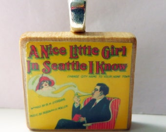 Vintage Seattle sheet music Scrabble tile pendant- A Nice Little Girl in Seattle I Know
