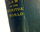 Natural Law in the Spiritual World by Henry Drummond  Scottish Evangelist 1888, Religion and Spirituality Hardbound Collectible Book