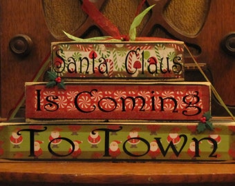 Winter and Christmas Decor - Santa Claus Is Coming to Town