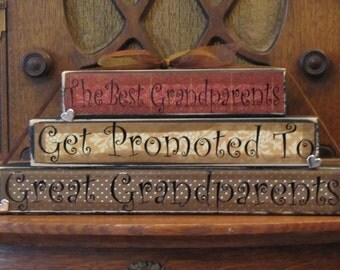 Great Grandparents Sign Blocks - The Best Grandparents Get Promoted to Great Grandparents