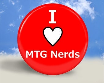 I Heart MTG Nerds Magnet, Button or Pocket Mirror - 2.25 Inches