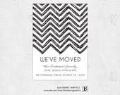 Moving Announcement, printable DIY, chevron AMELIA design