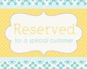 Special Order Reserved for Deborah only.