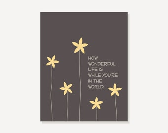 Quote Artwork - Song Lyrics Digital Illustration - How Wonderful Life Is While Youre in the World - Chocolate & Yellow