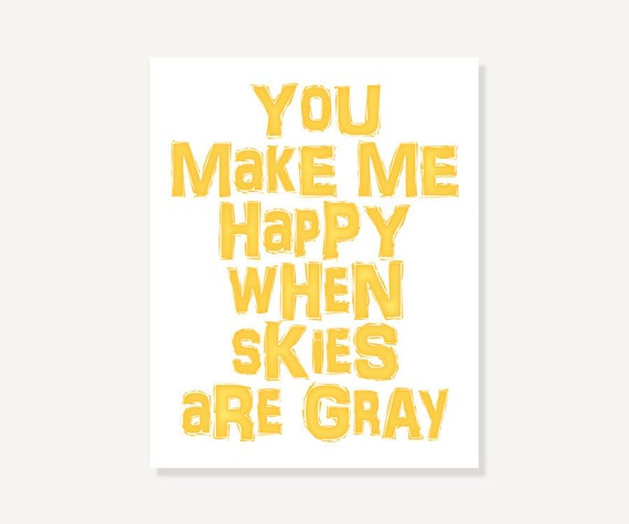 You Are My Sunshine Quote Art: You Make Me Happy When Skies