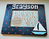 Sailboat picture frame Personalized sailboat frame Kids picture frame Hand painted frame for kids