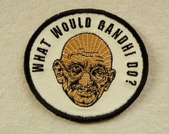 "What Would Gandhi Do Iron on Patch 3.5"" x 3.2"""