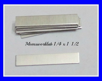 1/4 x 1- 1/2 -  18 gauge - HEAVY DUTY - hand stamping blanks -metal blanks holes