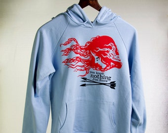 SALE! SAVE TEN Dollars! Game of Thrones Ygritte Hoodie. You Know Nothing Jon Snow. Woman's Bella Fitted Ringspun Cotton Fleece Hoodie.