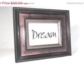 Stenciled Picture in Frame Dream on Natural Linen
