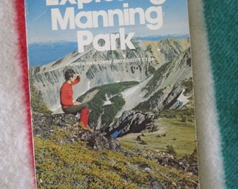 Exploring Manning Park Guide Book