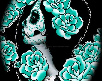5x7, 8x10, or 11x14 SIGNED Art Print - Day of the Dead Sugar Skull Girl Portrait Blue Turquoise Tattoo Flash Roses - Suffer
